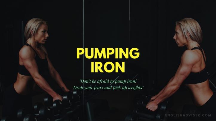 pumping-iron-englishadviser-com